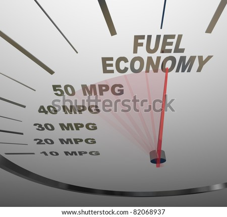 The words Fuel Economy on a vehicle speedometer with a red needle racing past numbers 10, 20, 30, 40, 50 MPG as the automobile achieves an improved efficiency rating as mandated by the government - stock photo