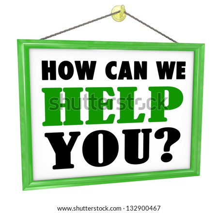 The words How Can We Help You on a hanging store offering customer service and assistance - stock photo
