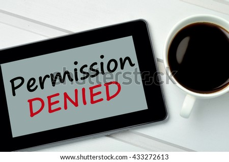 The words Permission Denied on digital tablet pc - stock photo