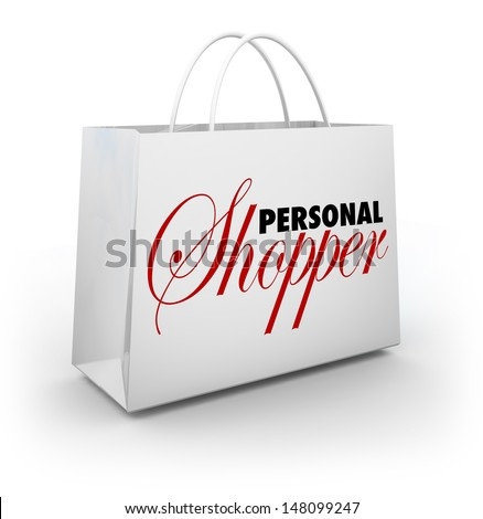 The words Personal Shopper on a shopping bag to illustrate the services of a professional style or fashion assistant who will purchase your clothes and other items from stores - stock photo