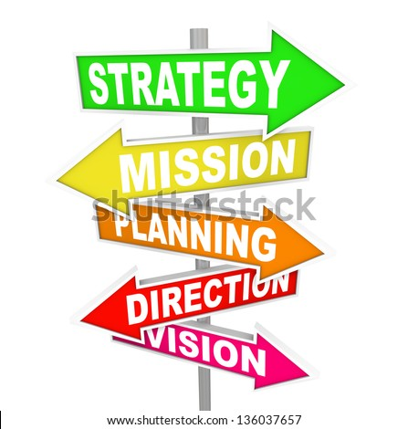 The words Strategy, Mission, Planning, Direction and Vision on colorful road signs pointing toward a way forward for success and achieving goals - stock photo