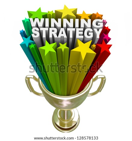 The words Winning Strategy bursting from a golden trophy surrounded by stars and fireworks to celebrate a good plan or management style that leads a team or group to victory - stock photo
