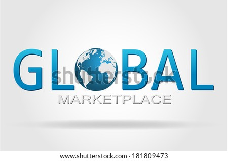 The world and the global marketplace. - stock photo