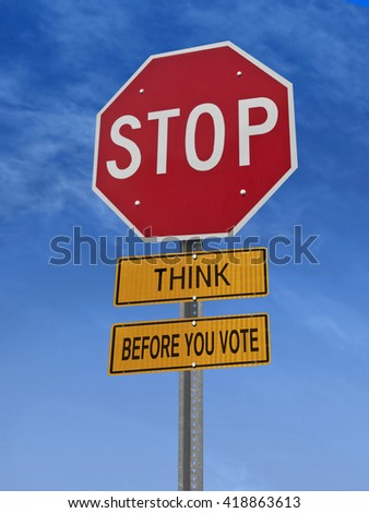 think before you vote stop sign over blue sky, 3D rendering - stock photo