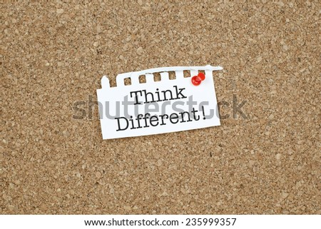Think Different / Business Life Motivational Phrase Note - stock photo