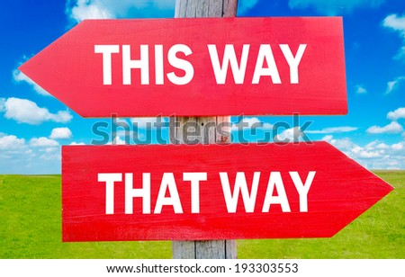 This and That way choice showing strategy change or dilemmas - stock photo