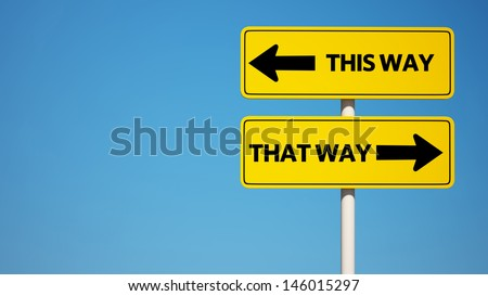 This Way, That Way Sign with Clipping Path  - stock photo