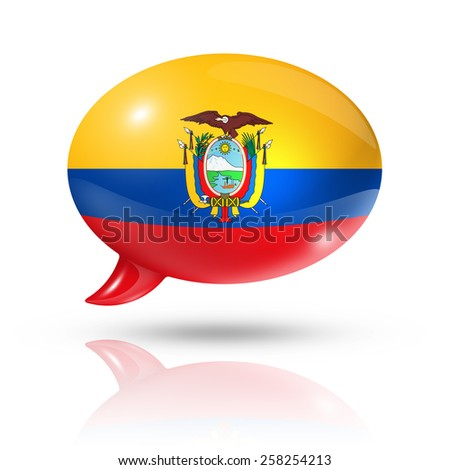 three dimensional Ecuador flag in a speech bubble isolated on white with clipping path - stock photo