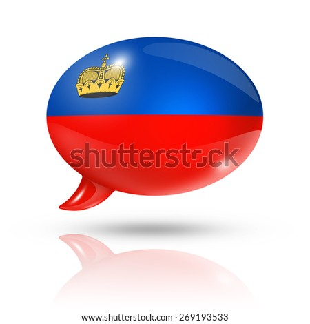 three dimensional Liechtenstein flag in a speech bubble isolated on white with clipping path - stock photo