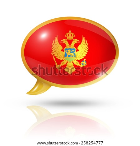 three dimensional Montenegro flag in a speech bubble isolated on white with clipping path - stock photo