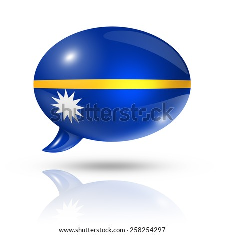 three dimensional Nauru flag in a speech bubble isolated on white with clipping path - stock photo