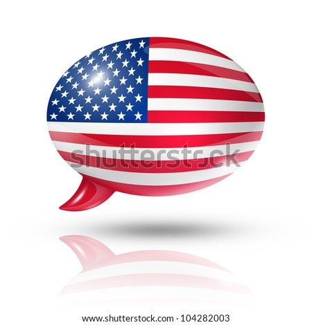 three dimensional USA flag in a speech bubble isolated on white with clipping path - stock photo