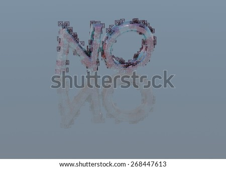 Three Dimensional word no made from a set and question marks - stock photo