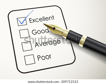 tick placed in excellent check box with fountain pen over check list  - stock photo