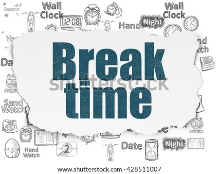 Time concept: Painted blue text Break Time on Torn Paper background with  Hand Drawing Time Icons - stock photo