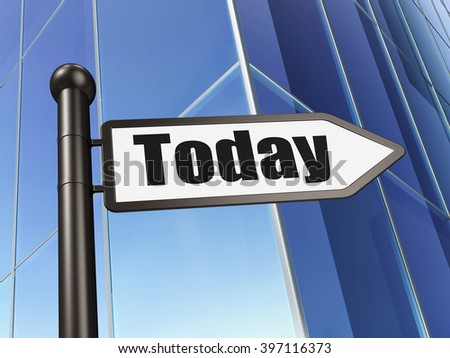 Time concept: sign Today on Building background - stock photo