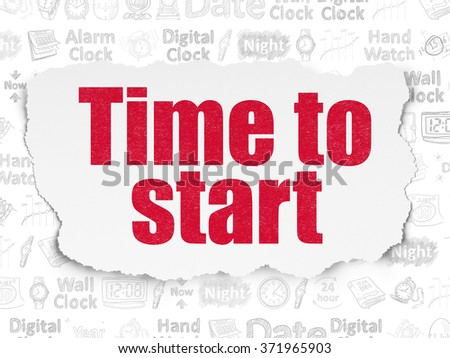 Time concept: Time to Start on Torn Paper background - stock photo