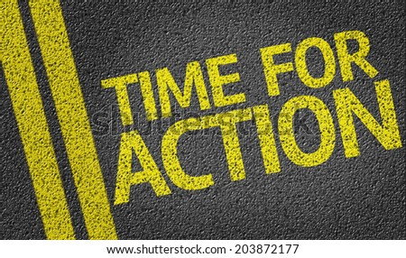 Time for Action written on the road - stock photo