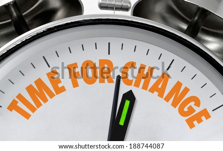 Time for Change business proverb or message on a traditional silver chrome clock face - stock photo