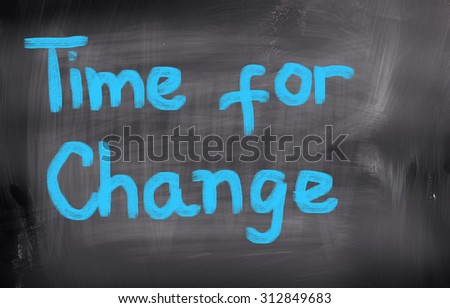 Time For Change Concept - stock photo