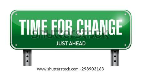 time for change road sign illustration design over white - stock photo