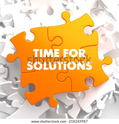 Time for Solutions on Orange Puzzle on White Background. - stock photo