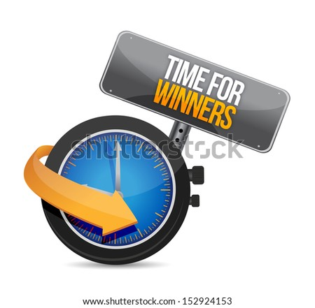 time for winners watch message illustration design over white - stock photo