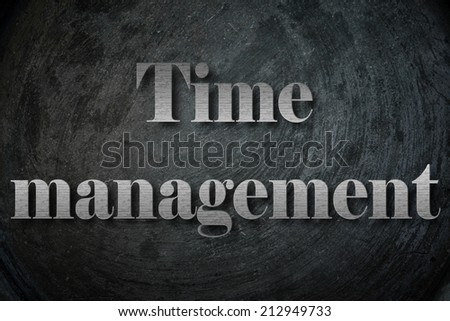 Time management text on Background - stock photo