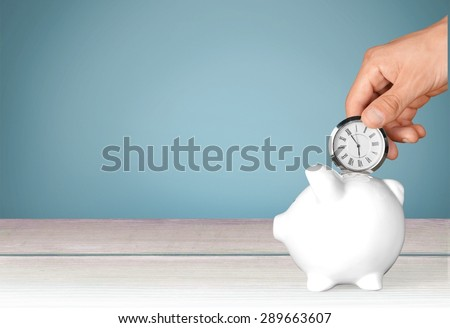Time, Savings, Time is Money. - stock photo