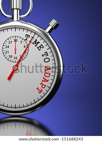 "Time To Adapt Concept. Stopwatch with ""Time To Adapt"" slogan on a blue background. 3D Render. - stock photo"