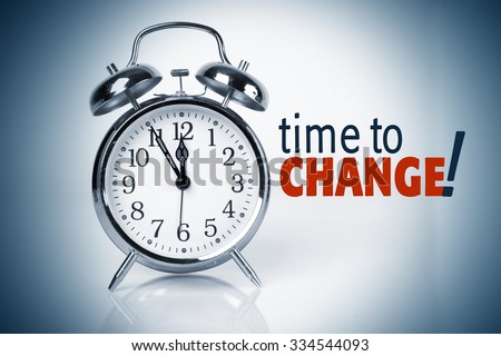 Time To Change - stock photo