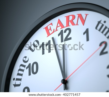 Time to Earn , 3d render - stock photo