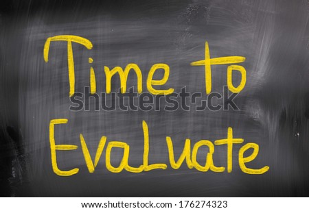 Time To Evaluate Concept - stock photo