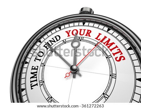 Time to find your limits motivation concept clock, isolated on white background - stock photo