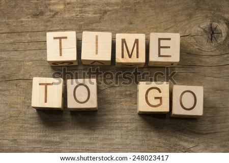Time To Go Concept - stock photo