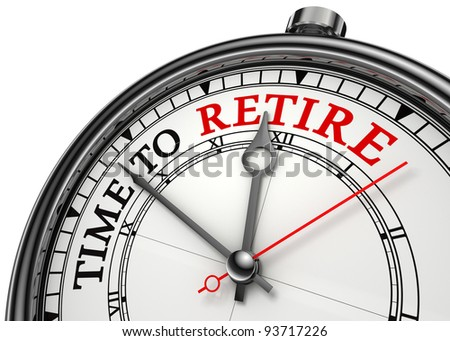 time to retire concept clock closeup isolated on white background with red and black words - stock photo