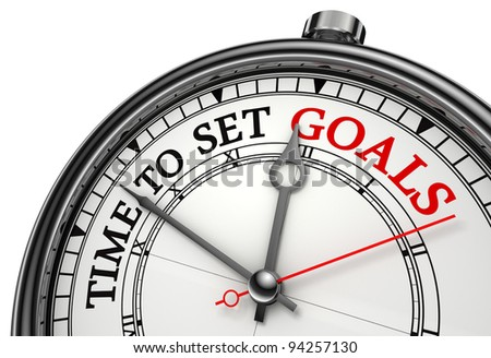 time to set goals concept clock closeup isolated on white background with red and black words - stock photo