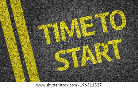 Time to Start written on the road - stock photo