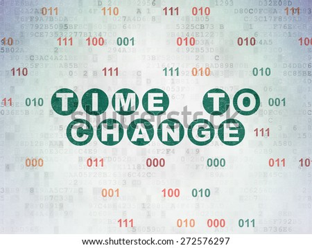 Timeline concept: Painted green text Time to Change on Digital Paper background with Binary Code, 3d render - stock photo