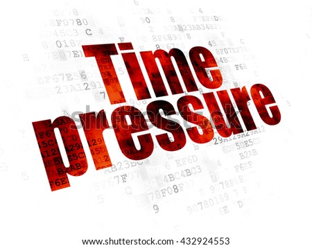 Timeline concept: Pixelated red text Time Pressure on Digital background - stock photo
