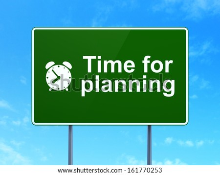 Timeline concept: Time for Planning and Alarm Clock icon on green road (highway) sign, clear blue sky background, 3d render - stock photo