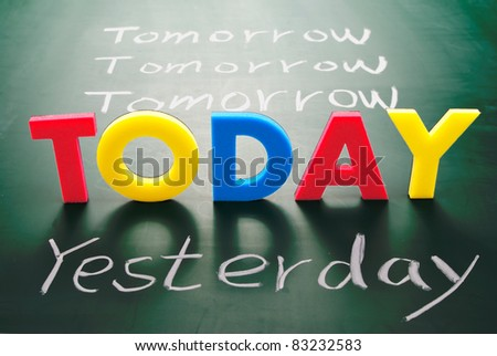 Today, yesterday, and tomorrow words on blackboard, Time concept. - stock photo