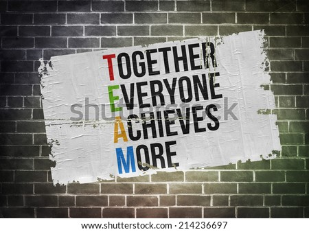 Together Everyone Achieves More - poster concept - stock photo