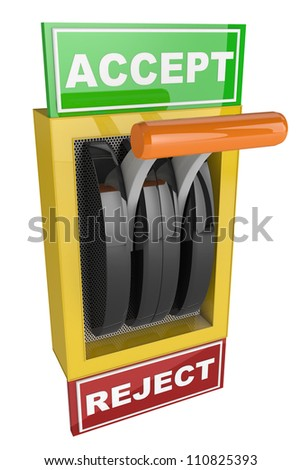 toggle switch with plate reading Accept and Reject - stock photo