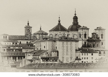 Toledo panorama. Toledo is capital of province of Toledo (70 km south of Madrid), Spain. It was declared a World Heritage Site by UNESCO in 1986. Antique vintage. - stock photo