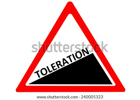 Toleration increasing warning road sign isolated on pure white background - stock photo