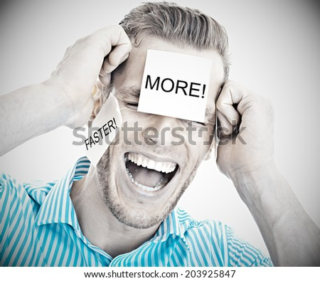 """Too much work! - Portrait of an overwhelmed man with post-it stickers in his face showing """"more"""" and """"faster""""  - stock photo"""