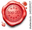 top 20 charts list pop poll result and award winners chart ranking music hits best top quality rating prize winner icon red wax seal stamp - stock photo