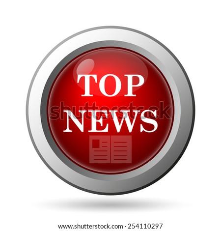 Top news icon. Internet button on white background.  - stock photo