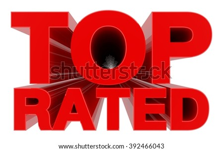 TOP RATED word on white background 3d rendering - stock photo